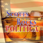 Official Logo of the Scotts on the Rock Politica Podcast. Red white and blue lettering on a background of a bourbon on the rocks. The extreme background a US flag.