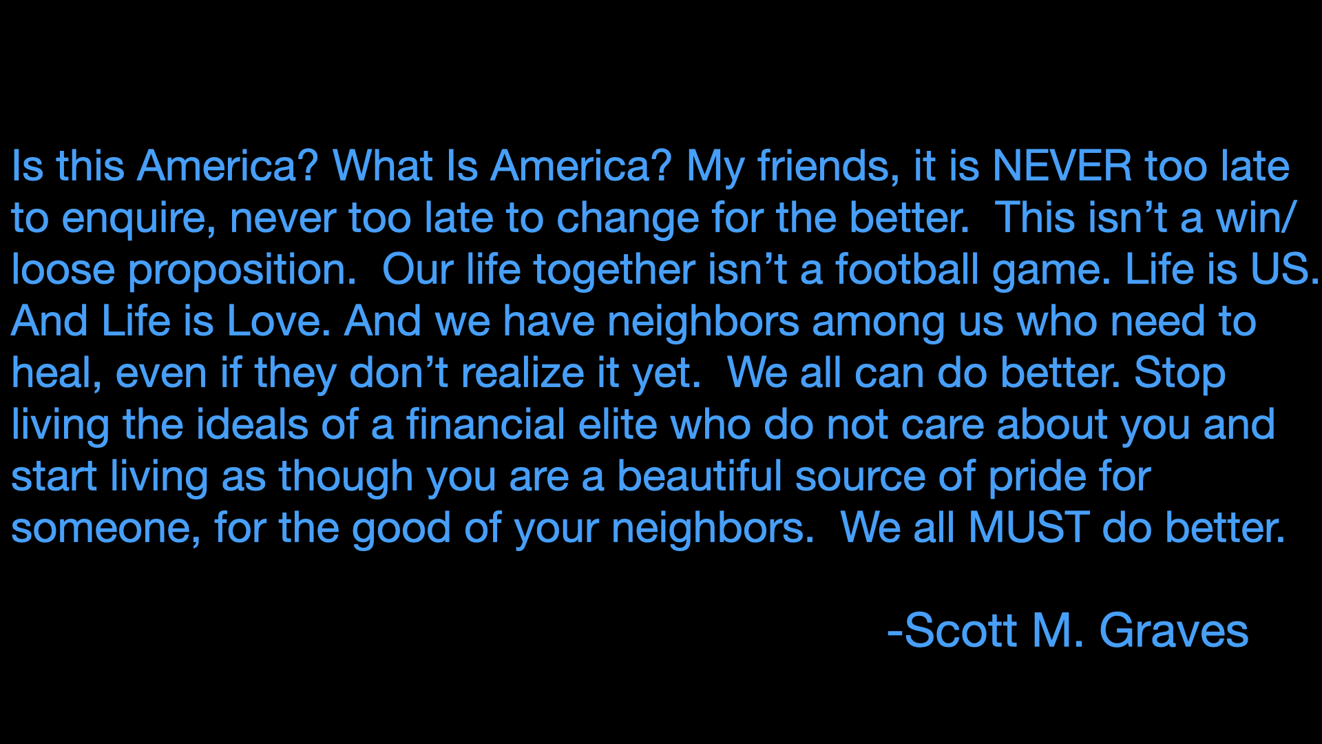 Quote regarding the events of January 6, 2021 from our co-host Scott M. Graves
